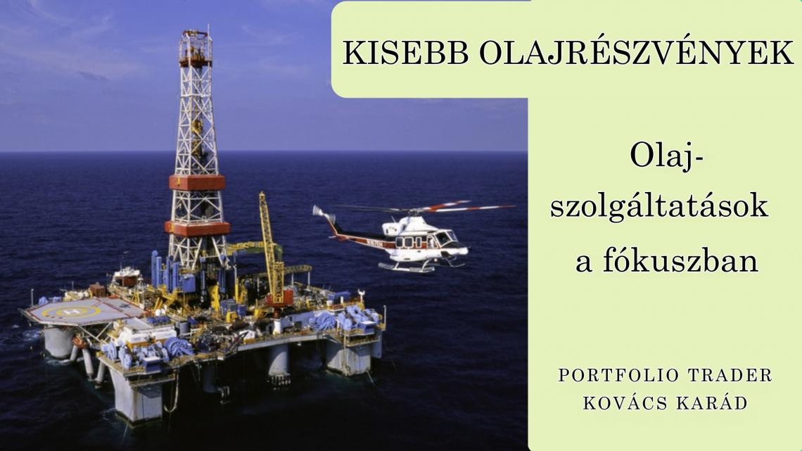 Kisebb olajrészvények a fókuszban